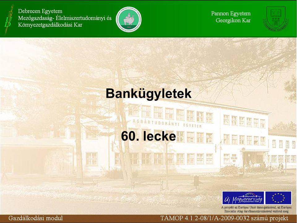 Bankügyletek 60. lecke