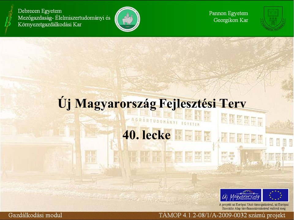 Új Magyarország Fejlesztési Terv 40. lecke