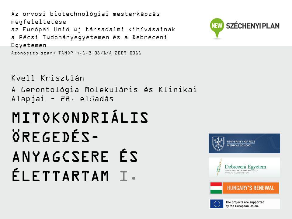 TÁMOP-4.1.2-08/1/A-2009-0011 Oxidált fehérjék fokozott szintjeOxidált fehérjék fokozott szintje Alzheimer-kór, ALS, szürkehályog, RA, izomdisztrófia, RDS, progéria, Parkinson-kór, Werner-szindróma Módosult fehérjék fokozott szintjeMódosult fehérjék fokozott szintje Szív- és érrendszeri, Alzheimer-kór, atherosclerosis, Parkinson-kór Oxidált / glikált fehérjék fokozott szintjeOxidált / glikált fehérjék fokozott szintje DM, atherosclerosis, Alzheimer-kór, Parkinson-kór Fehérje nitrotirozin károsodás fokozott szintjeFehérje nitrotirozin károsodás fokozott szintje Alzheimer-kór, SM, tüdőbetegség, atherosclerosis Fehérje peroxidáció és betegségek