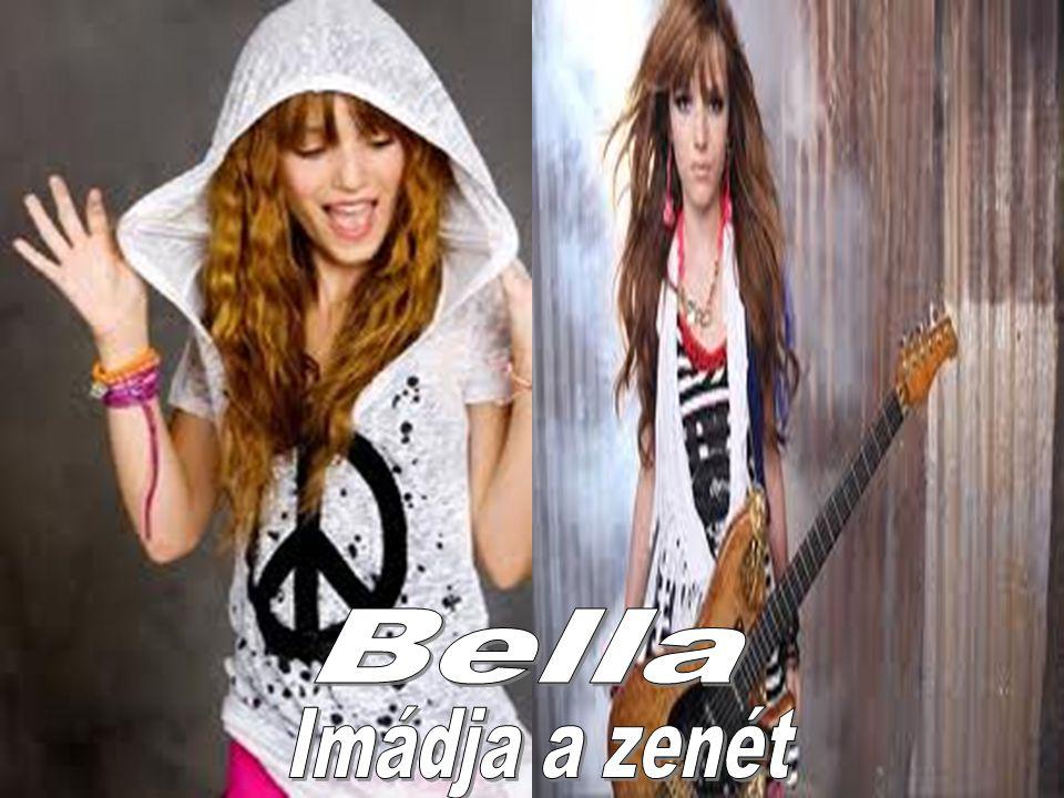 Bella kiskora óta imádja a szereplést.