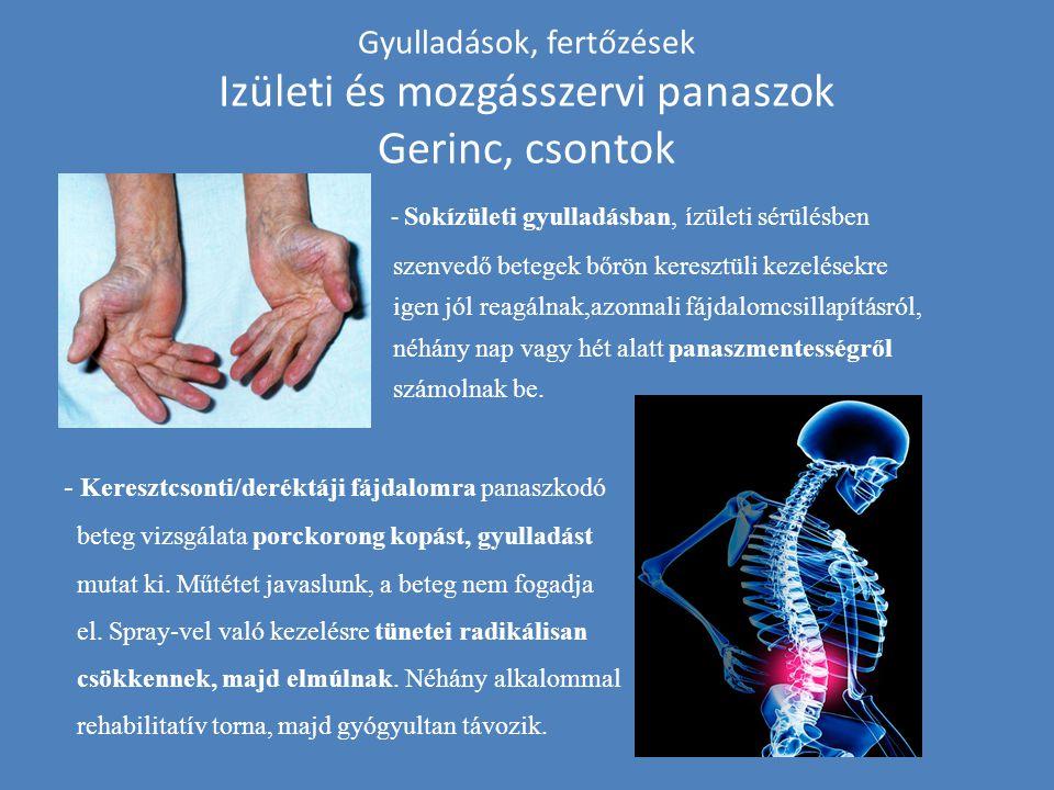 Gyulladások, fertőzések Izületi és mozgásszervi panaszok Gerinc, csontok - Sokízületi gyulladásban, ízületi sérülésben szenvedő betegek bőrön keresztü