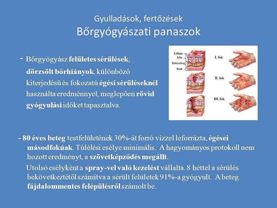 Gyulladások, fertőzések Bőrgyógyászati panaszok - Bőrgyógyász felületes sérülések, dörzsölt bőrhiányok, különböző kiterjedésű és fokozatú égési sérülé
