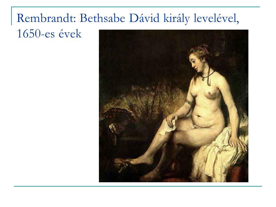 Rembrandt: Bethsabe Dávid király levelével, 1650-es évek