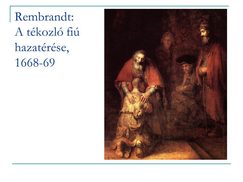 Rembrandt: A tékozló fiú hazatérése, 1668-69