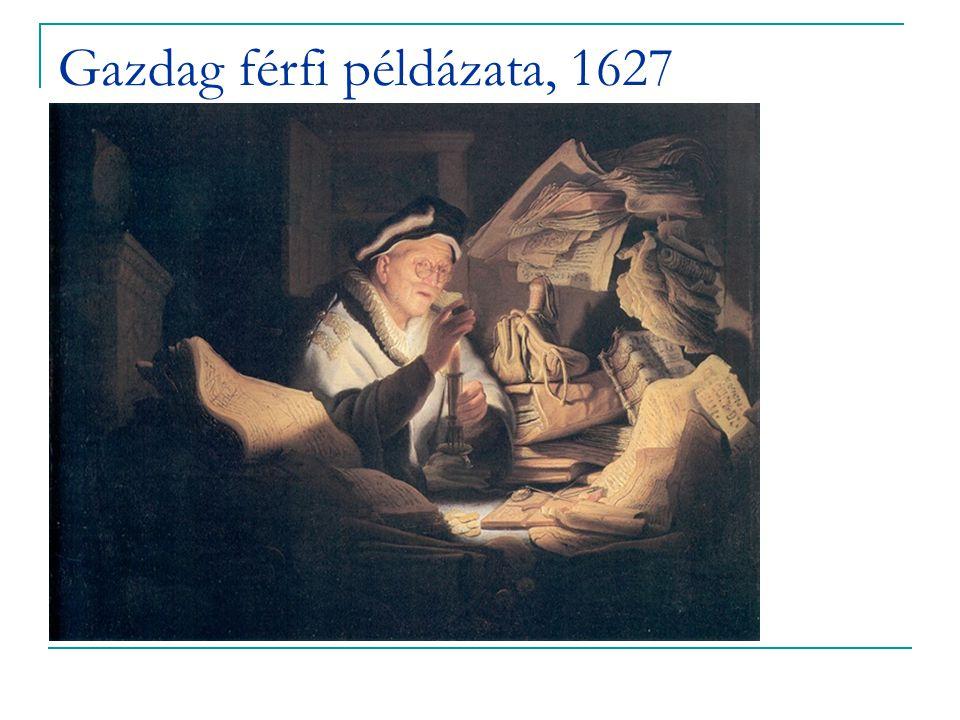 Gazdag férfi példázata, 1627