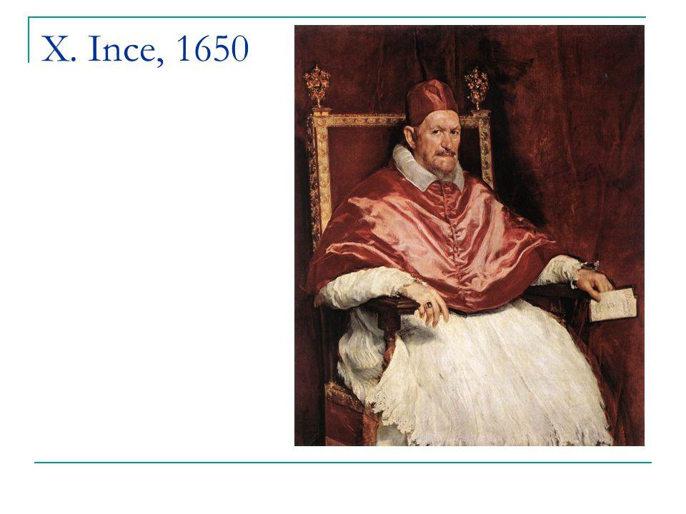 X. Ince, 1650