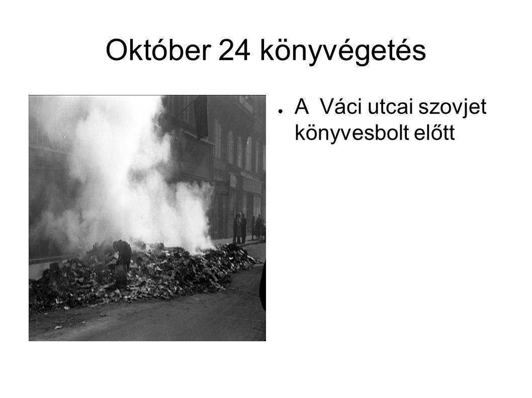 Október 24 könyvégetés ● A Váci utcai szovjet könyvesbolt előtt