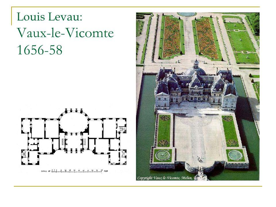 Louis Levau: Vaux-le-Vicomte 1656-58