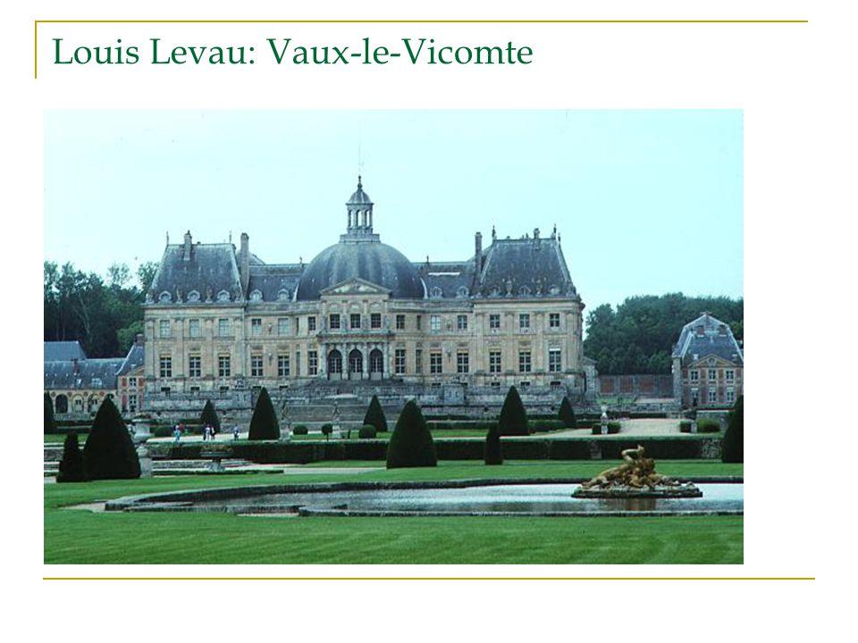 Louis Levau: Vaux-le-Vicomte