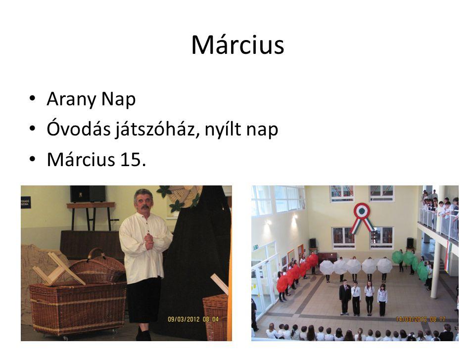 Március Arany Nap Óvodás játszóház, nyílt nap Március 15.