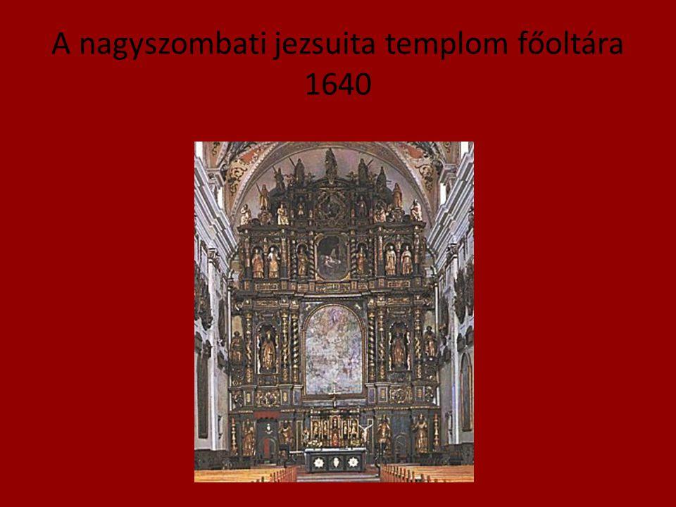 A nagyszombati jezsuita templom főoltára 1640
