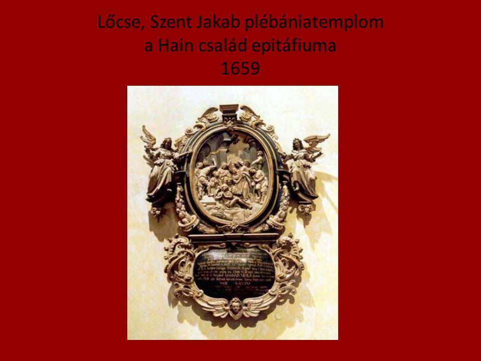 Lőcse, Szent Jakab plébániatemplom a Hain család epitáfiuma 1659