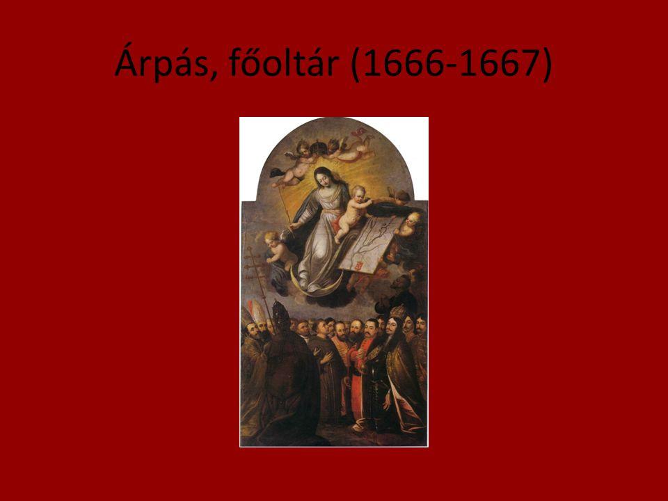Árpás, főoltár (1666-1667)