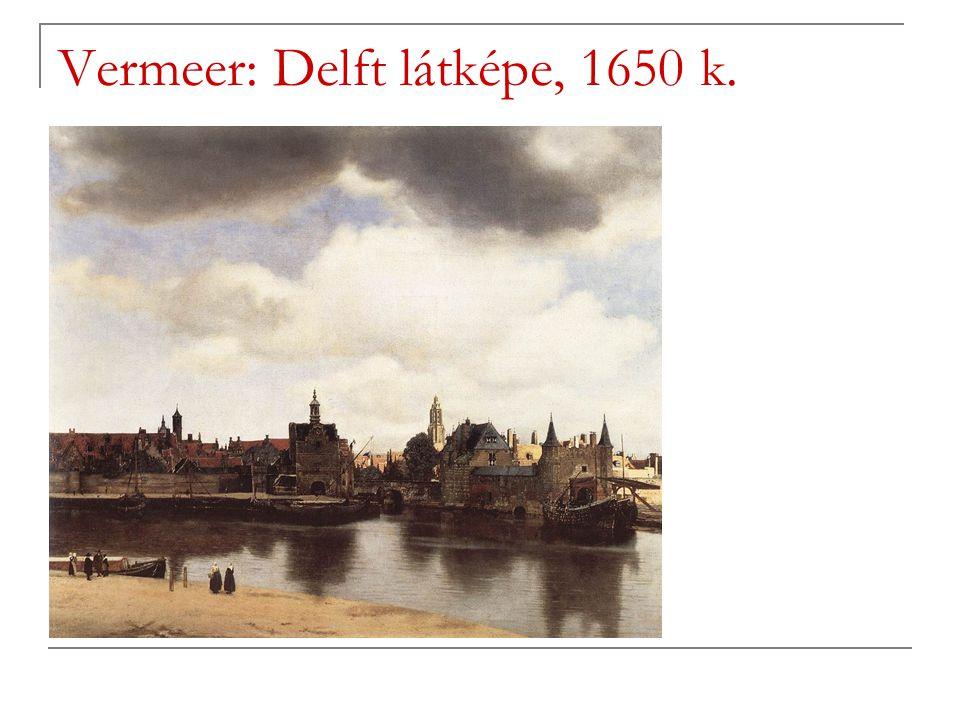 Vermeer: Delft látképe, 1650 k.