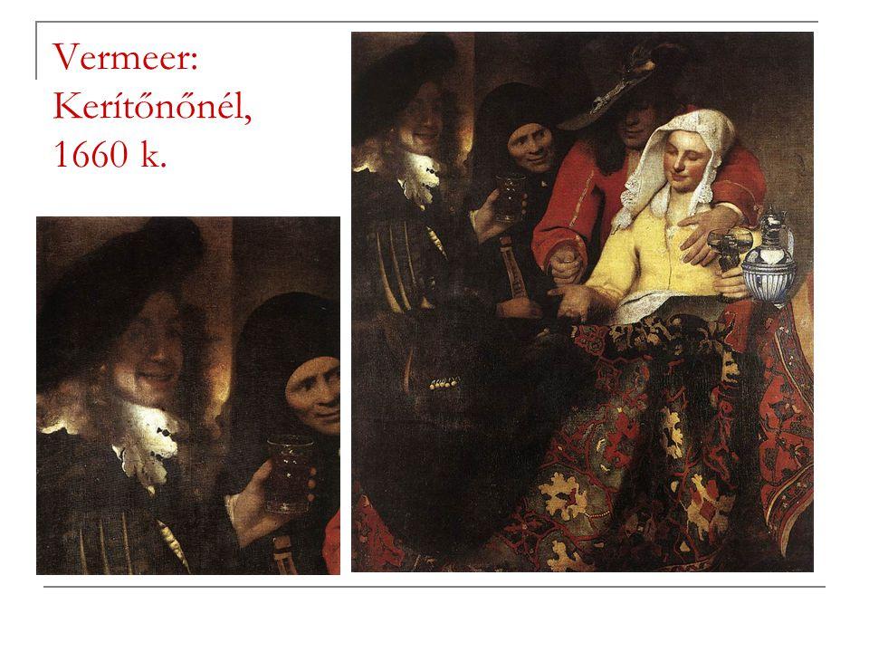 Vermeer: Kerítőnőnél, 1660 k.