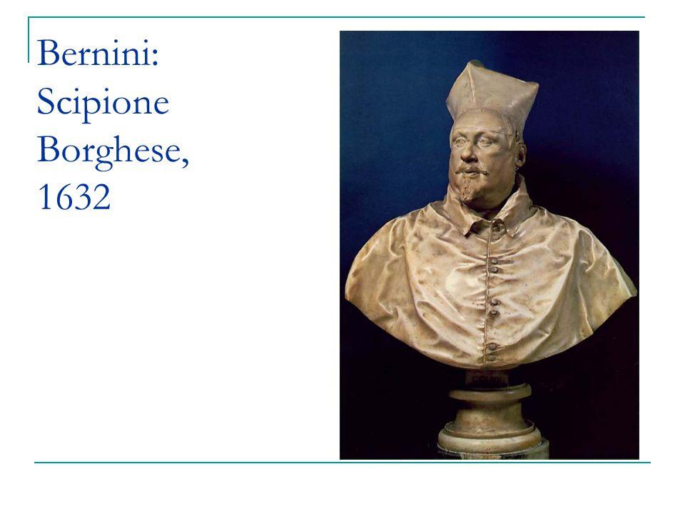 Bernini: Scipione Borghese, 1632