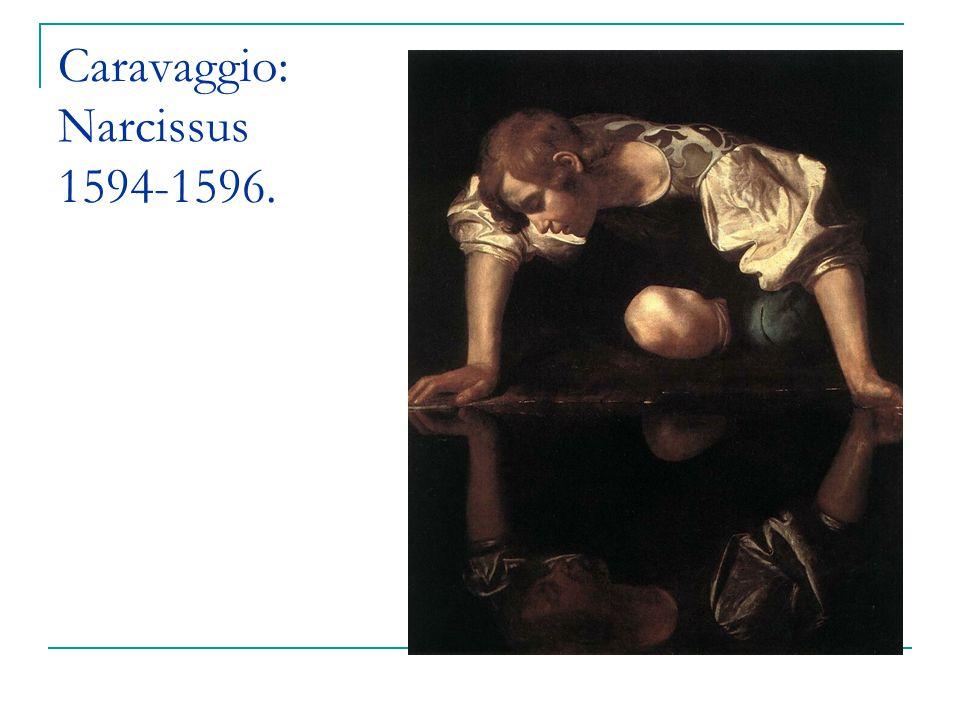 Caravaggio: Narcissus 1594-1596.