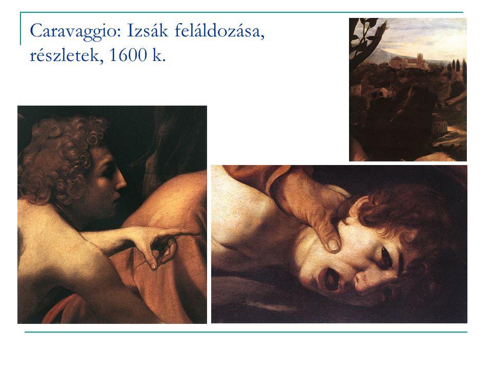 Caravaggio: Izsák feláldozása, részletek, 1600 k.