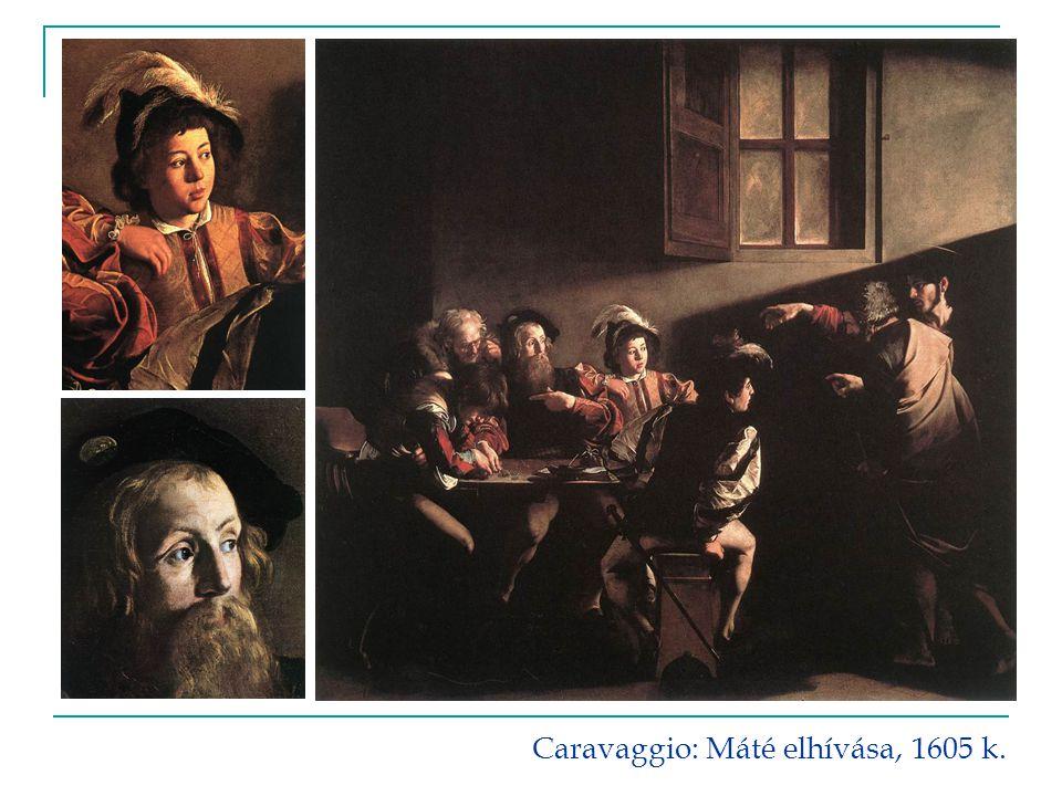 Caravaggio: Máté elhívása, 1605 k.