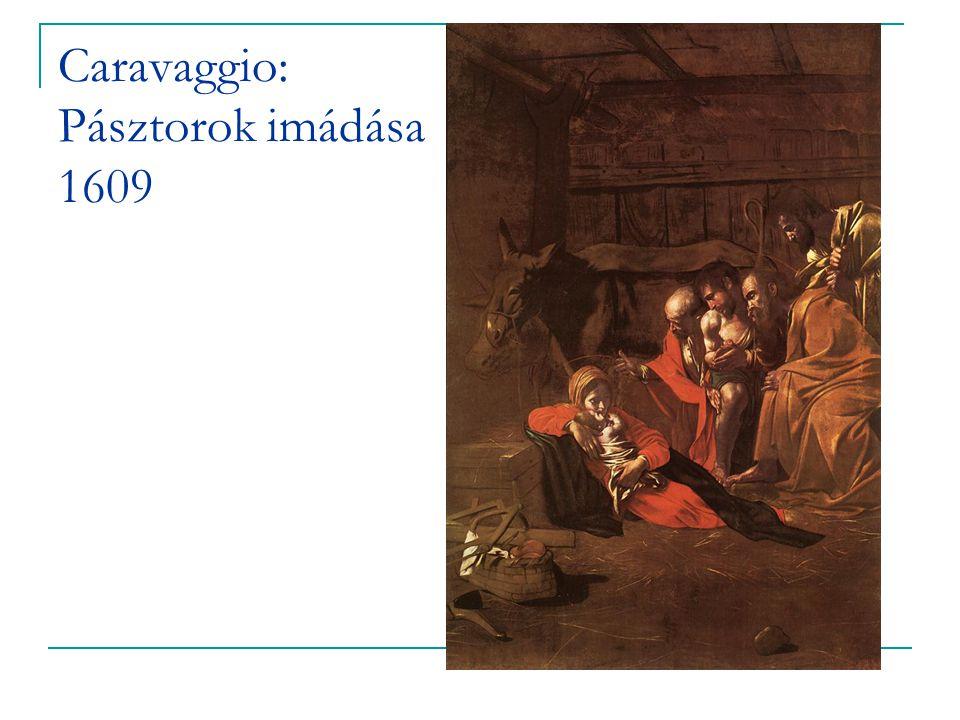 Caravaggio: Pásztorok imádása 1609