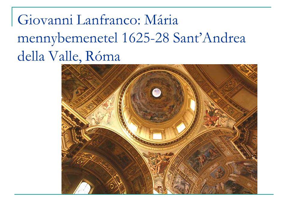 Giovanni Lanfranco: Mária mennybemenetel 1625-28 Sant'Andrea della Valle, Róma