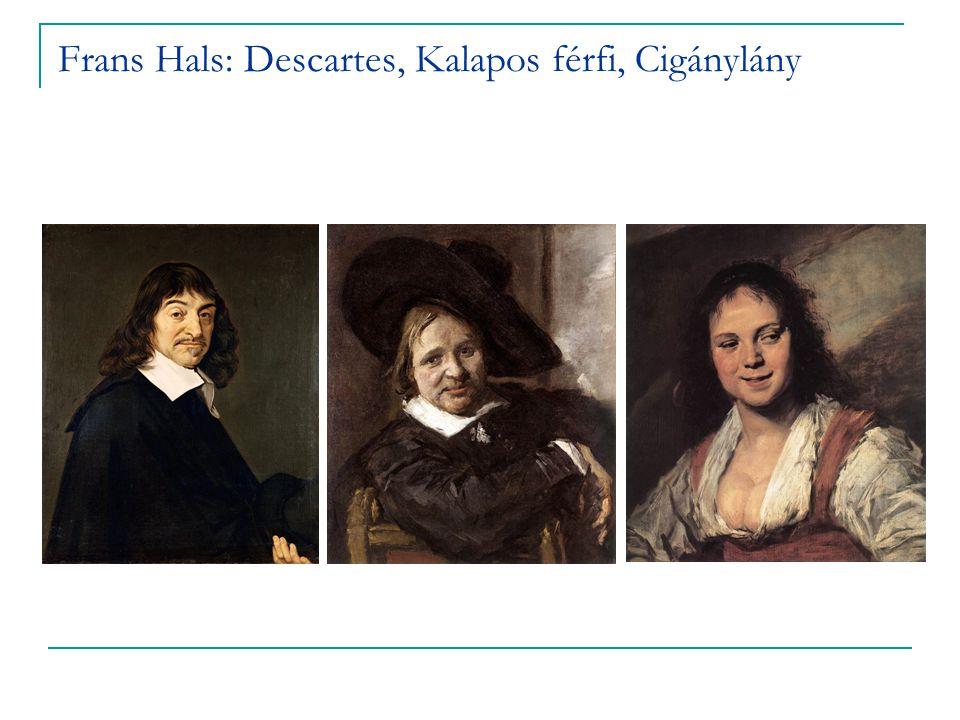 Frans Hals: Descartes, Kalapos férfi, Cigánylány