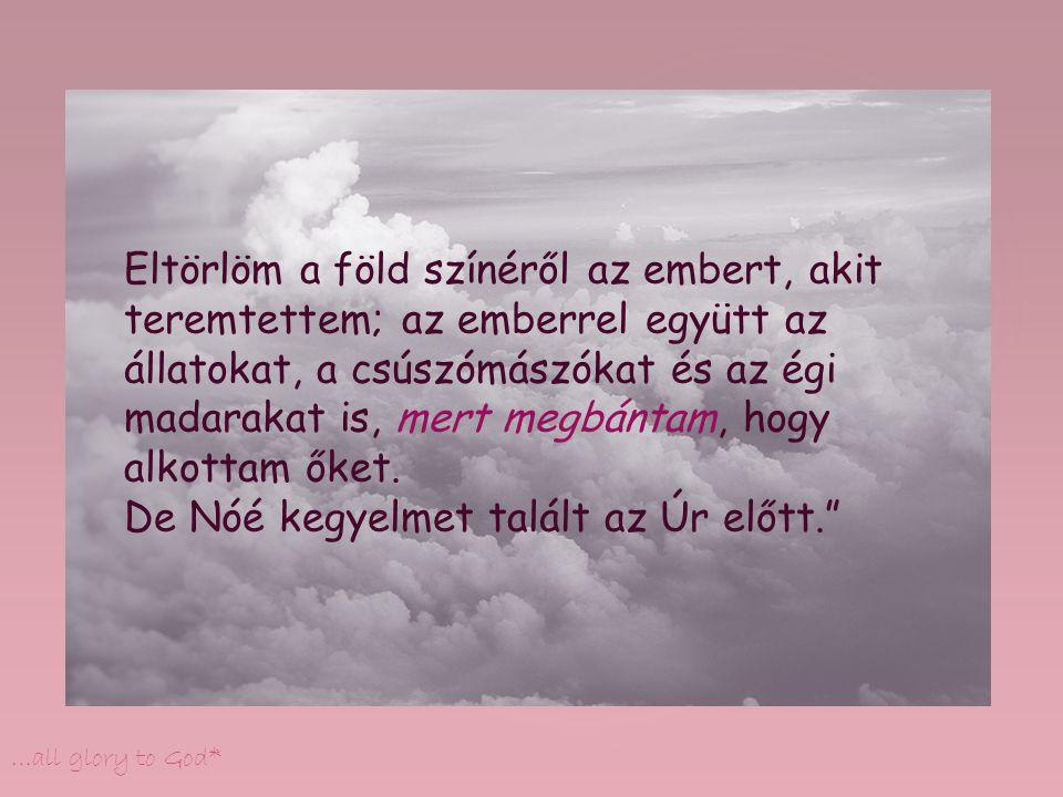 …all glory to God* * * * * * * * * Köszönöm :)