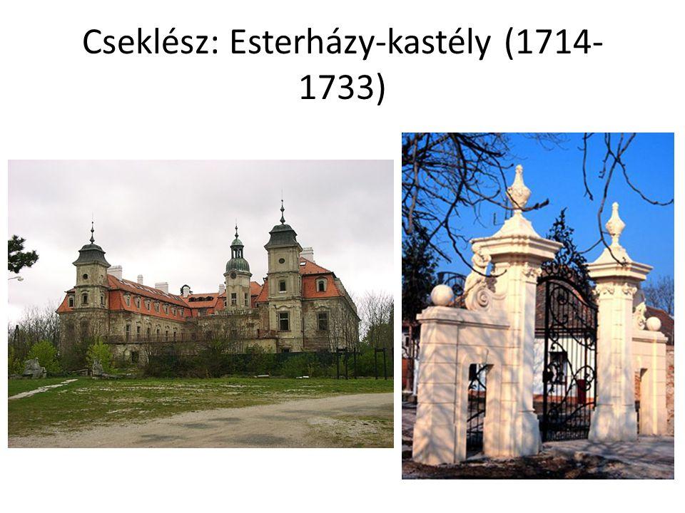 Cseklész: Esterházy-kastély (1714- 1733)