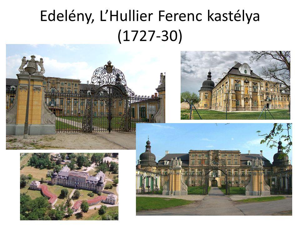 Edelény, L'Hullier Ferenc kastélya (1727-30)