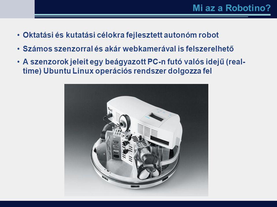 Mi az a Robotino? Oktatási és kutatási célokra fejlesztett autonóm robot Számos szenzorral és akár webkamerával is felszerelhető A szenzorok jeleit eg