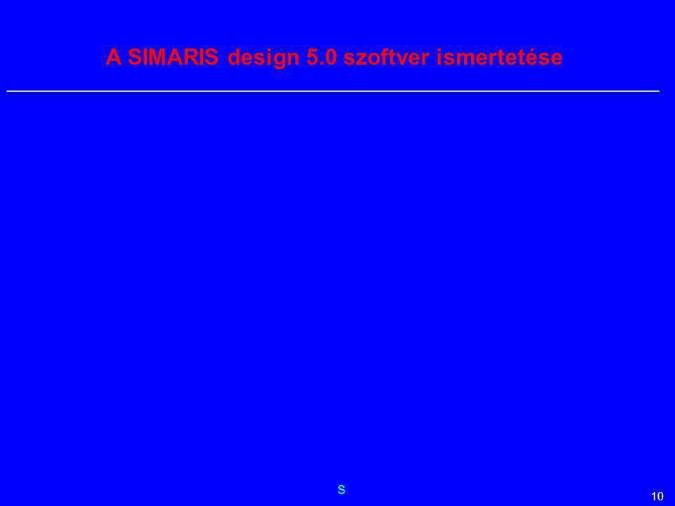s __________________________________________________________ 10 A SIMARIS design 5.0 szoftver ismertetése
