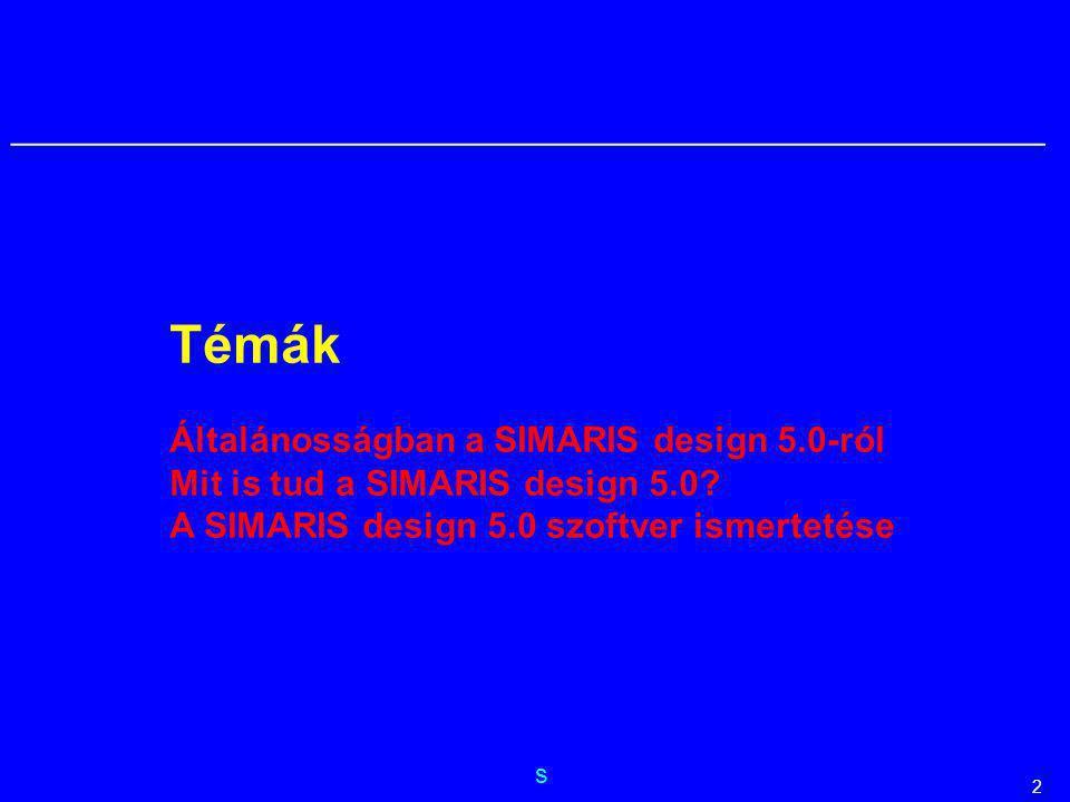 s __________________________________________________________ 2 Témák Általánosságban a SIMARIS design 5.0-ról Mit is tud a SIMARIS design 5.0? A SIMAR