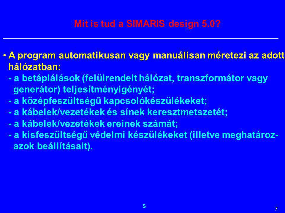 s __________________________________________________________ 7 A program automatikusan vagy manuálisan méretezi az adott hálózatban: - a betáplálások