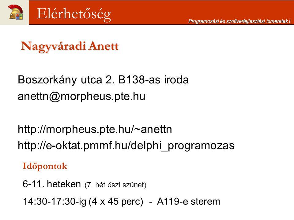 {$I-} Reset(f); { megnyitás} Ior:=IOResult; { változóba mentés} if Ior<>0 then begin WriteLn( A fájl nem létezik! ); Exit; end; {$I+} Programozási és szoftverfejlesztési ismeretek I.