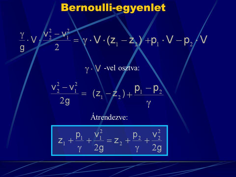 Bernoulli-egyenlet -vel osztva: Átrendezve: