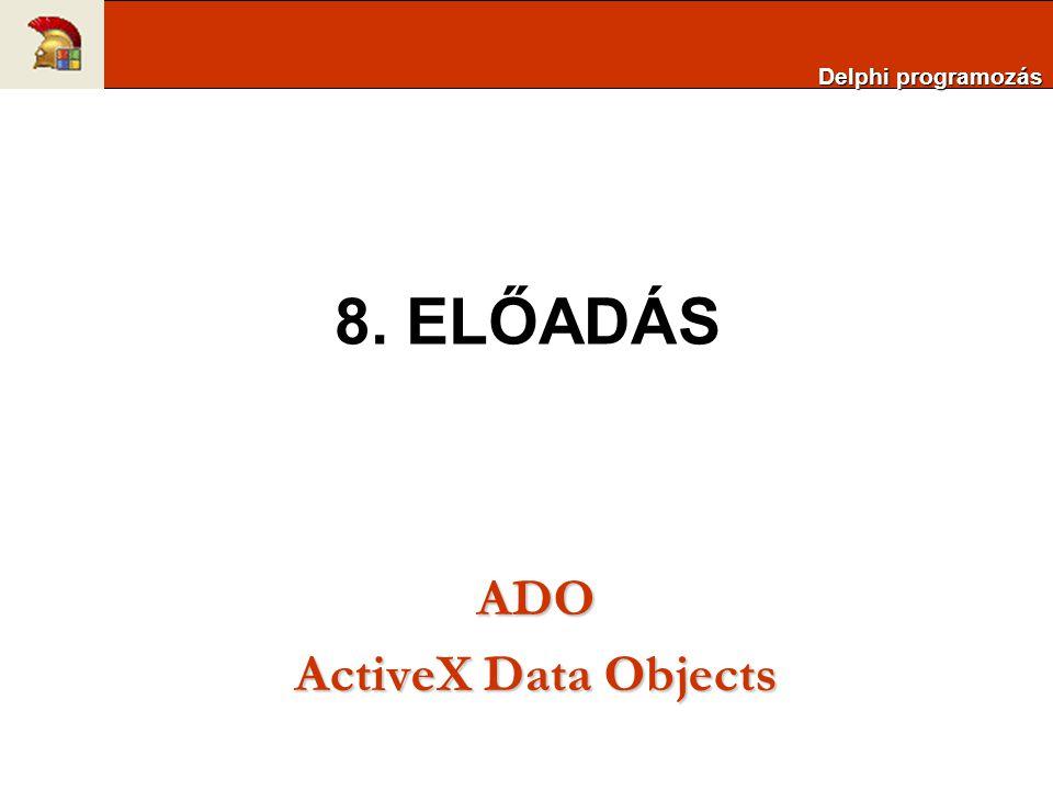 ADOConnection: Adatbáziskapcsolat létrehozása ADO adattárakkal (BDE megfelelője a TDatabase) ADOCommand: Direkt SQL parancsok kiadása az ADO adattárra, eredményhalmaz nélkül (BDE megfelelője lehet a TDatabase.Execute vagy a TQuery.ExecSQL metódus) ADODataset: Általános adatelérési komponens ADO adattáblák elérésehez (BDE megfelelője nincs) ADOTable: ADO adattárak tábláinak elérésére szolgáló komponens (BDE párja a TTable) ADOQuery: Egy vagy több tábla adatainak SQL utasításon keresztül történő elérésére szolgáló komponens (BDE párja a TQuery) ADOStoredProc: Tárolt eljárás hívása (BDE megfelelője a TStoredProc) RDSConnection: Többrétegű alkalmazások írásakor használható, az eredményhalmaz mozgatását végzi különböző folyamatok vagy számítógépek között (Nincs BDE megfelelője) Delphi programozás Adatbázis kezelés ADO-val (dbGo)
