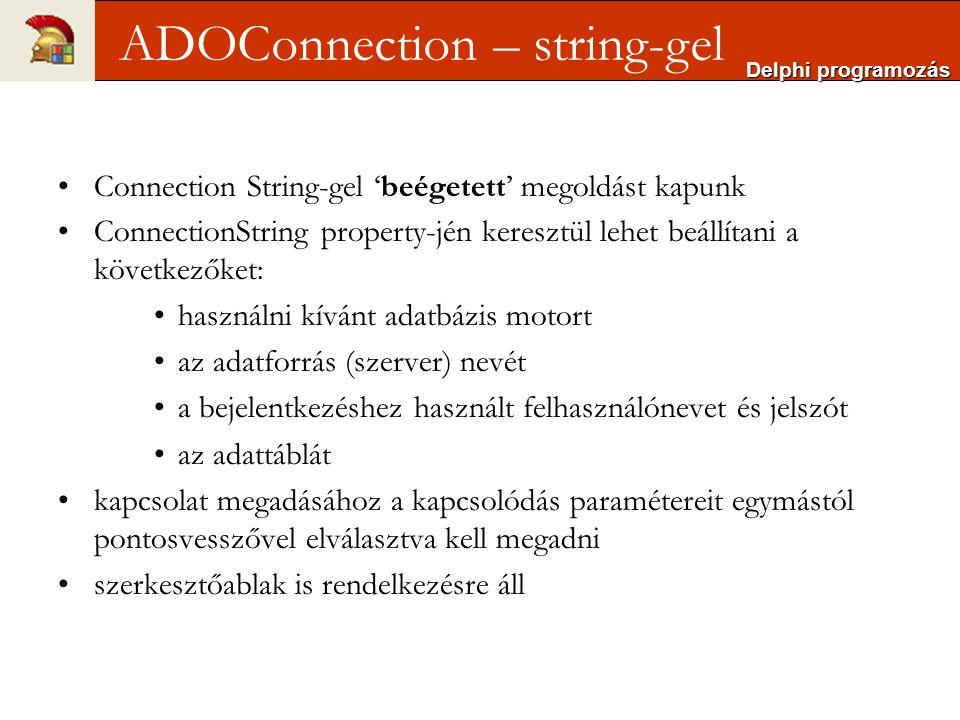 Connection String-gel 'beégetett' megoldást kapunk ConnectionString property-jén keresztül lehet beállítani a következőket: használni kívánt adatbázis