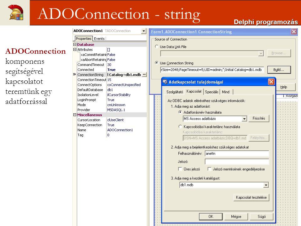 Use Data Link File-t, azaz az UDL fájlok - egy szöveges fájl fogja tartalmazni a kapcsolat felépítéséhez szükséges paramétereket, így azt könnyen, bármilyen szövegszerkesztő programmal módosíthatjuk UDL fájlban – bármikor átszerkeszthető –Program Files\Common Files\System\OLE DB\Data Links könyvtárban tárolja –UDL fájlt programkódból is előállíthatunk Delphi programozás ADOConnection – UDL-lel
