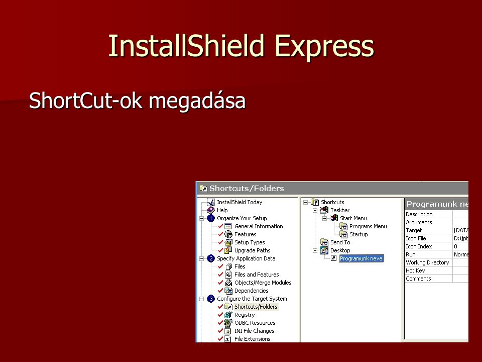 InstallShield Express ShortCut-ok megadása