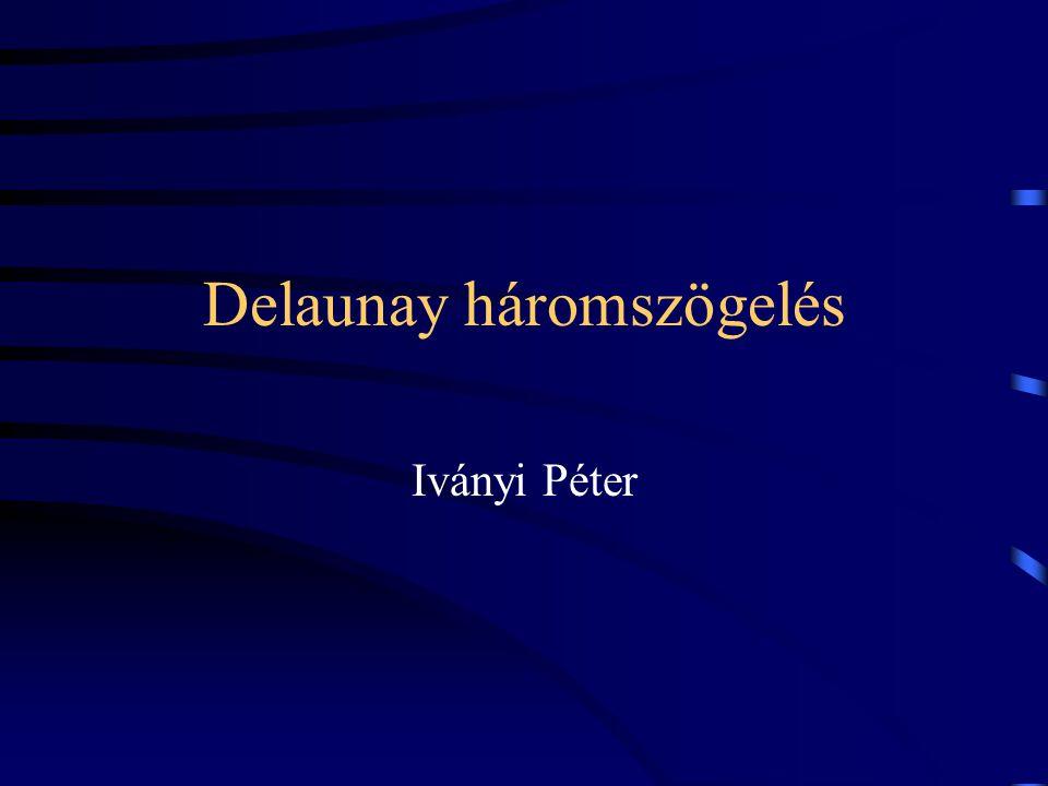 Delaunay háromszögelés Iványi Péter
