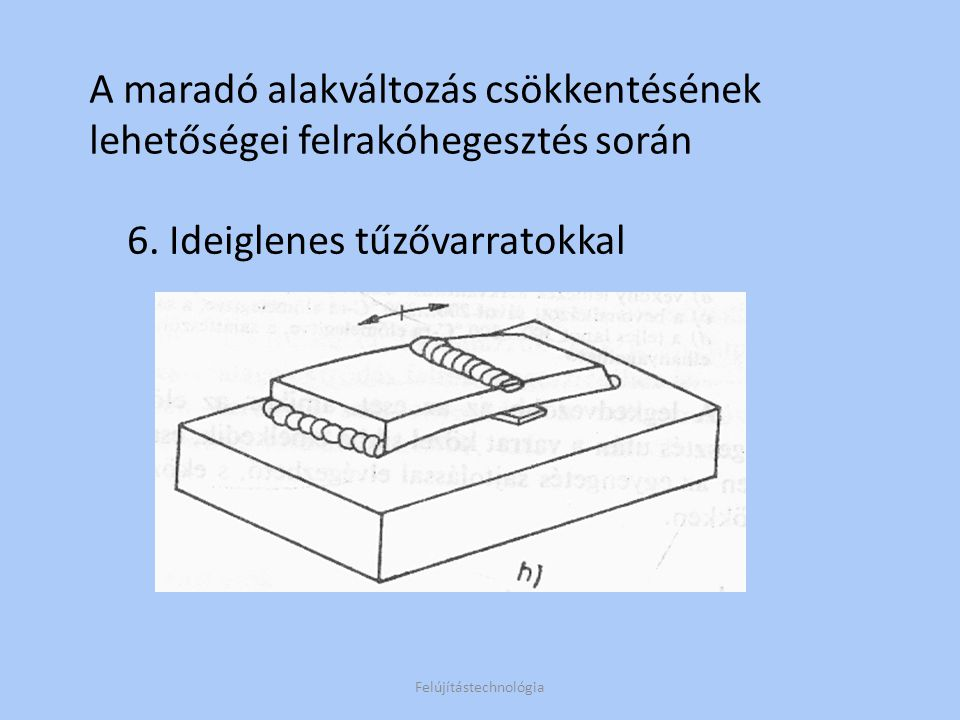 Erősen ötvözött szerszámok javító és felrakóhegesztése Forgácsolószerszámok – Javítóheg.