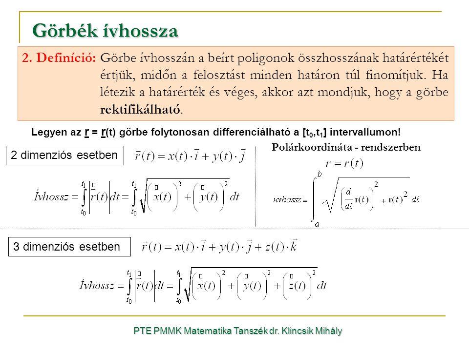 Legyen az r = r (t) görbe folytonosan differenciálható a [t 0,t 1 ] intervallumon.