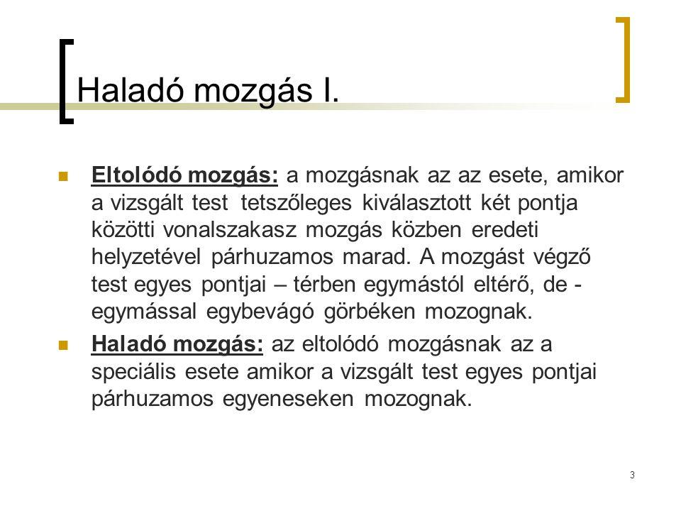 4 Haladó mozgás II.