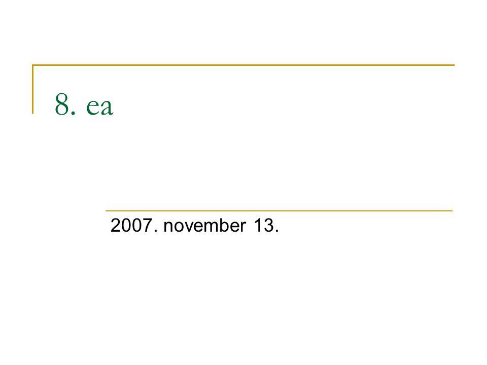 8. ea 2007. november 13.