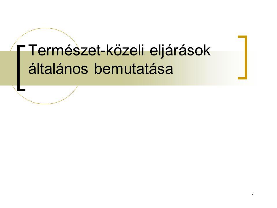 34 Gyökérzónás műtárgyak tervezési kritériumai I.A szükséges mezőfelület:  min.