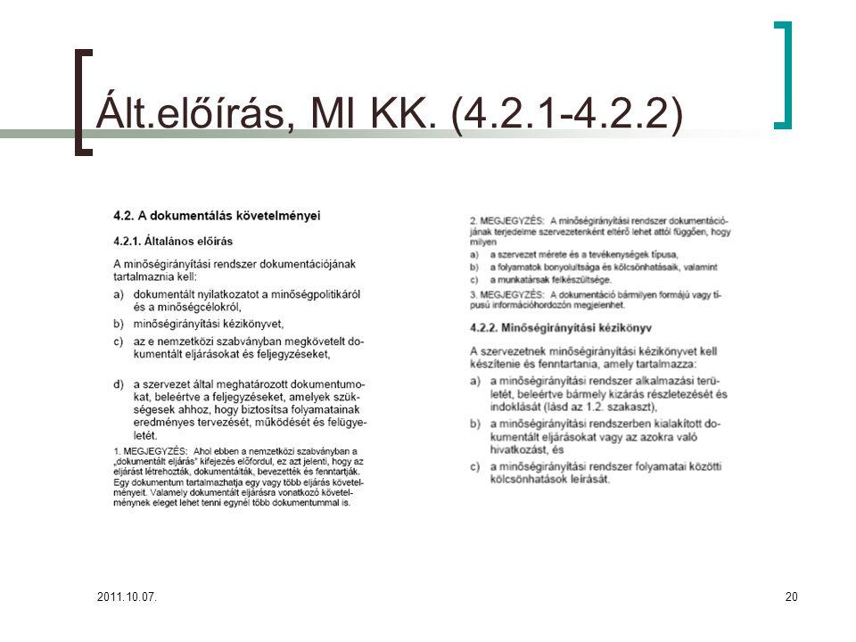 2011.10.07.20 Ált.előírás, MI KK. (4.2.1-4.2.2)
