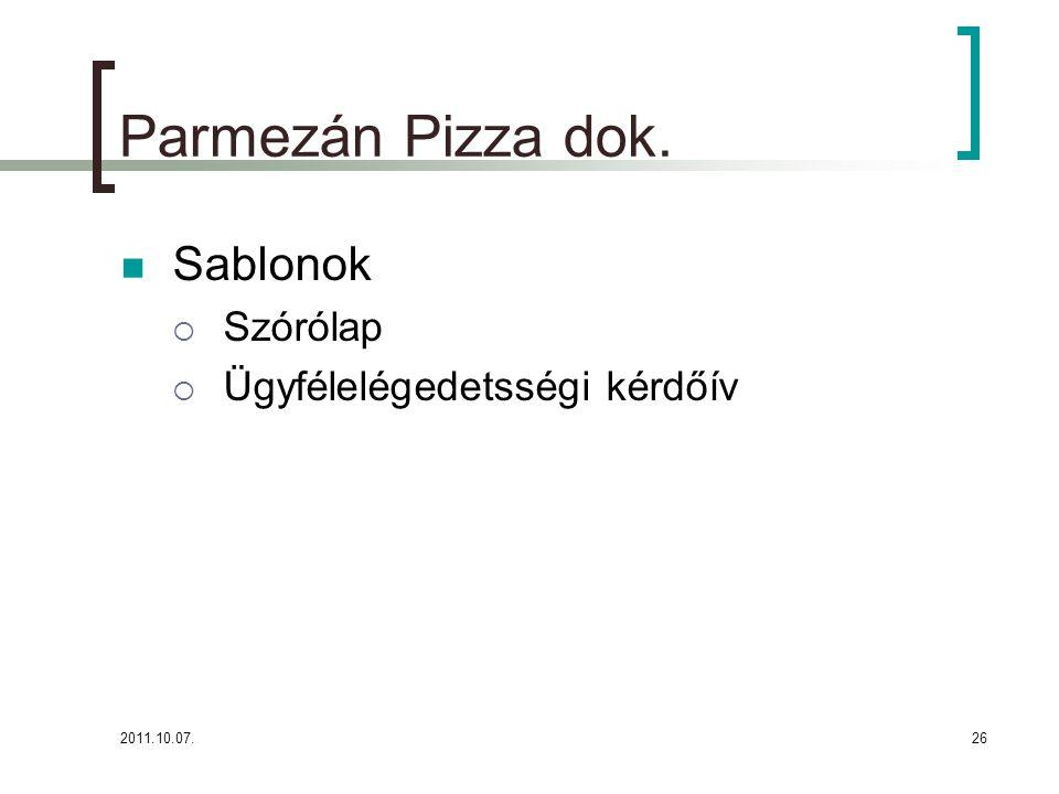 2011.10.07.26 Parmezán Pizza dok. Sablonok  Szórólap  Ügyfélelégedetsségi kérdőív
