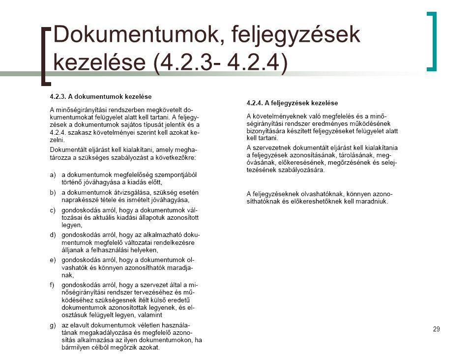 2011.10.07.29 Dokumentumok, feljegyzések kezelése (4.2.3- 4.2.4)