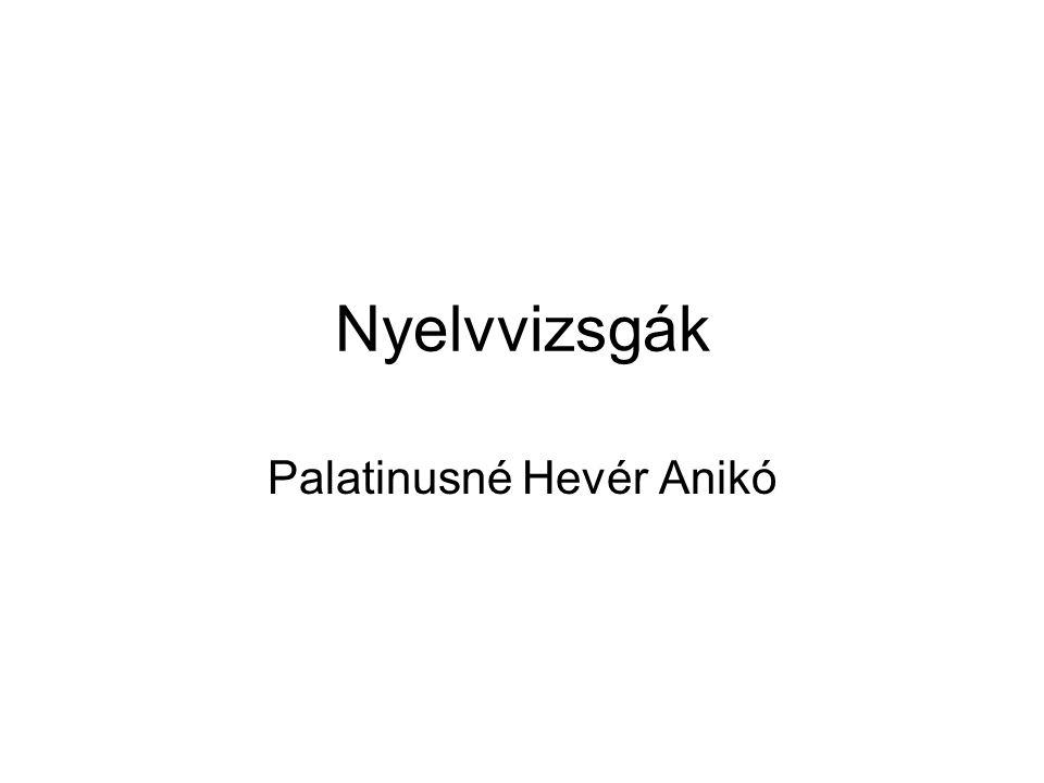 Nyelvvizsgák Palatinusné Hevér Anikó
