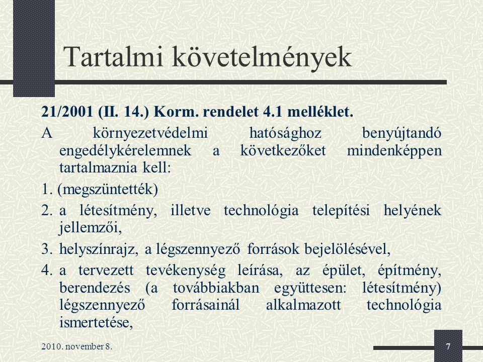 2010. november 8.7 Tartalmi követelmények 21/2001 (II.